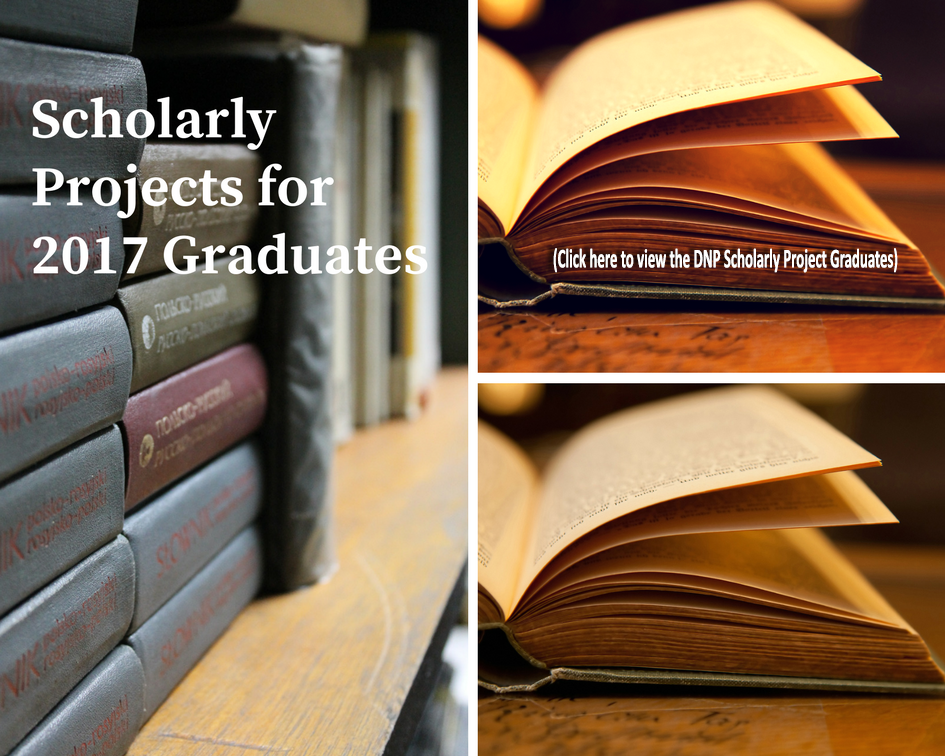 Scholarly Projects for 2017 Graduates