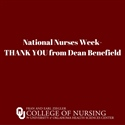 National Nurses Week - THANK YOU from Dean Benefield
